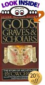 cover of Gods, Graves, and Scholars